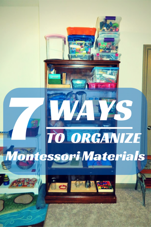 7 Ways to Organize Montessori Materials on ChildLedLife.com