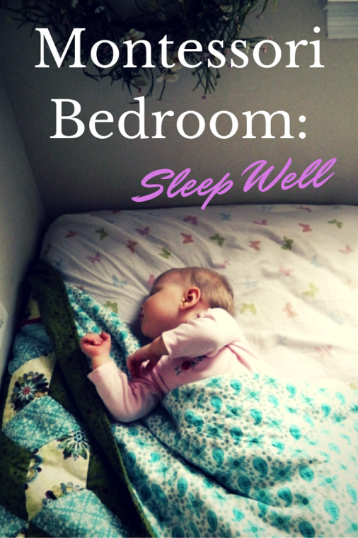 Montessori Bedroom: Sleep Well