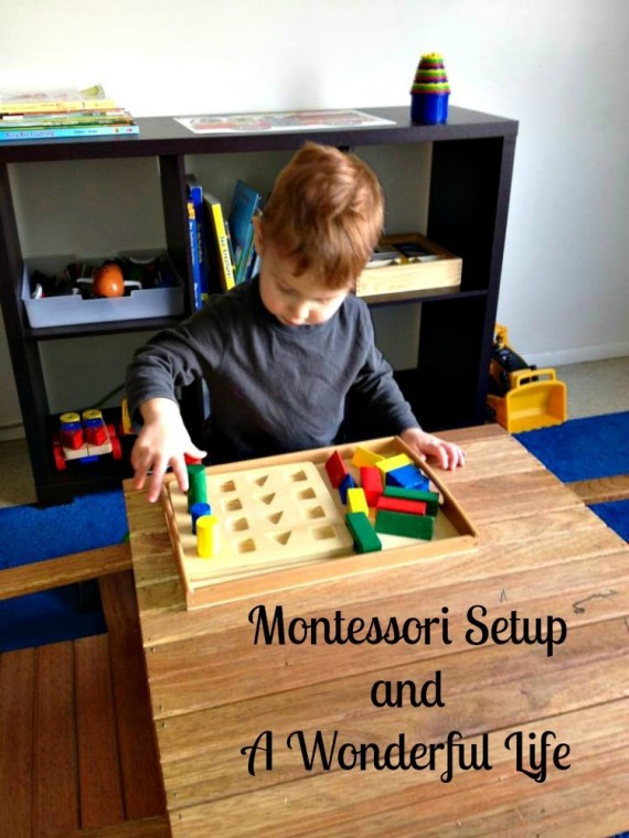 Montessori Setup and a Wonderful Life