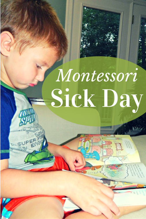 Montessori Sick Day