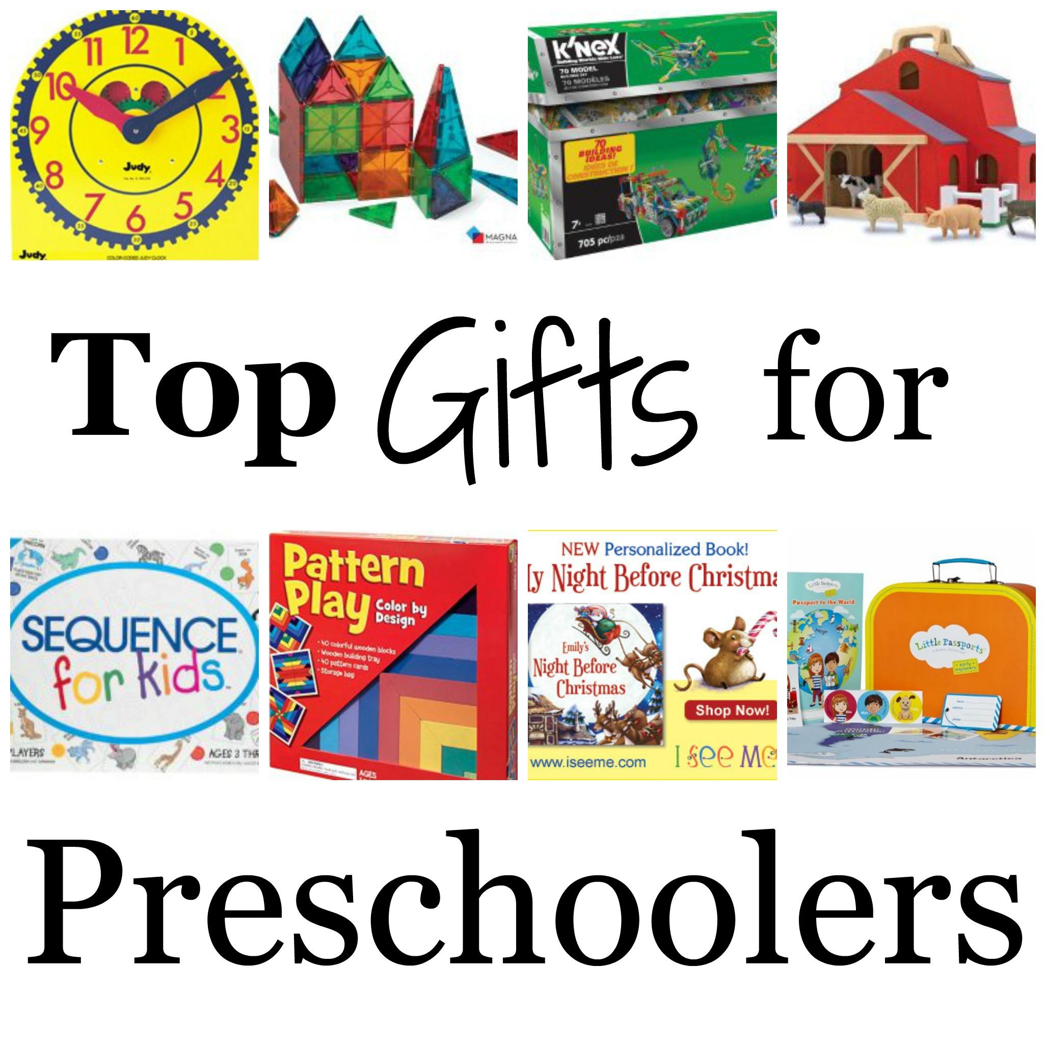 Top Gifts for Preschoolers