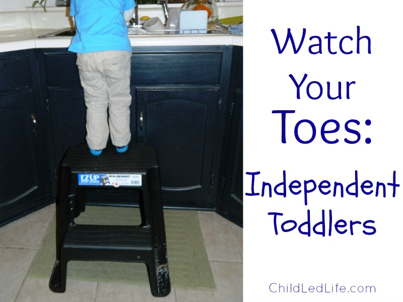 Watch Your Toes: Independent Toddlers