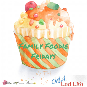 Friday Foodie Family Link Up