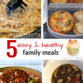 I love EASY! 5 Easy and Healthy Family Meals on the Friday Family Foodie Party on ChildLedLife.com