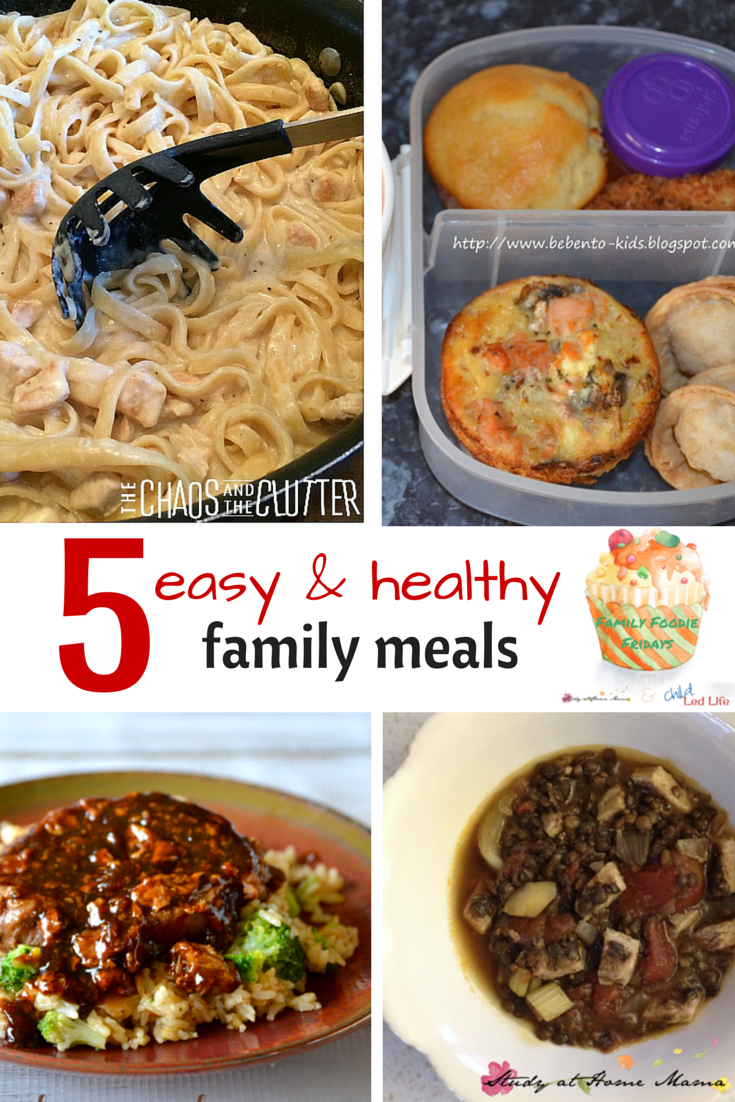 5 Easy & Healthy Family Meals