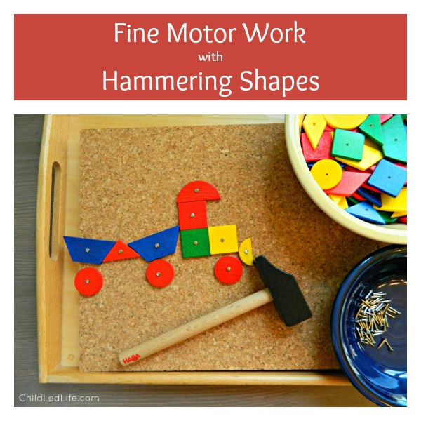 Fine Motor Work with Hammering Shapes