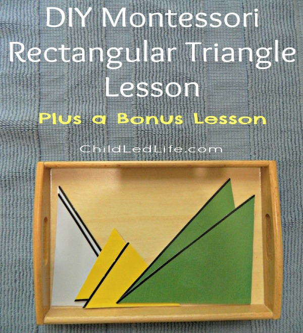 DIY Montessori Rectangular Triangle Lesson Plus a Bonus Lesson