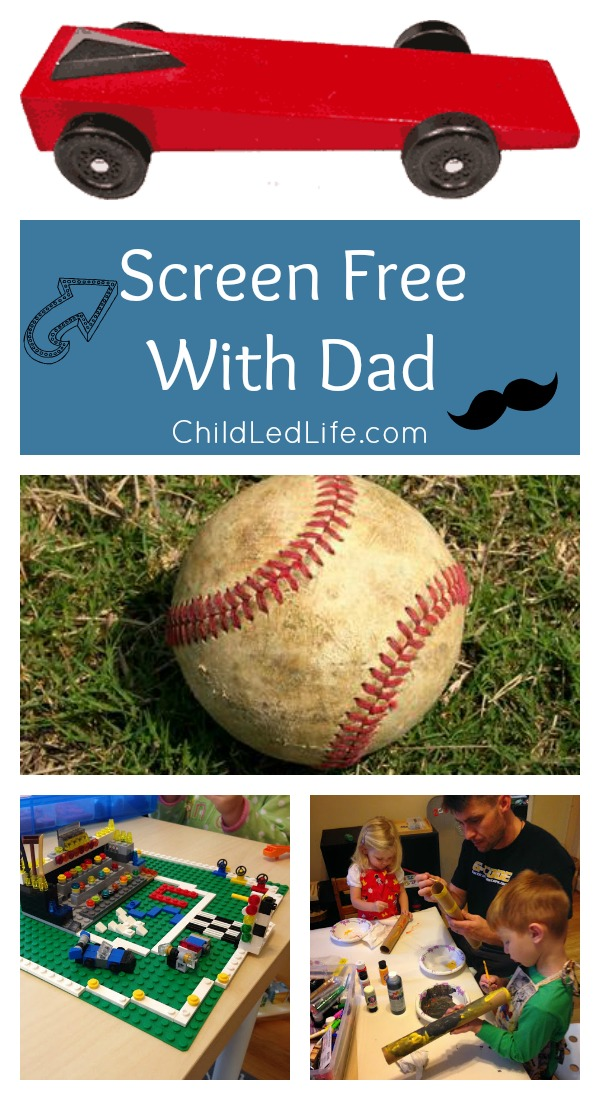 Need some ideas to help Dads and kids connect with Father's Day? Screen Free with Dad on ChildLedLife.com