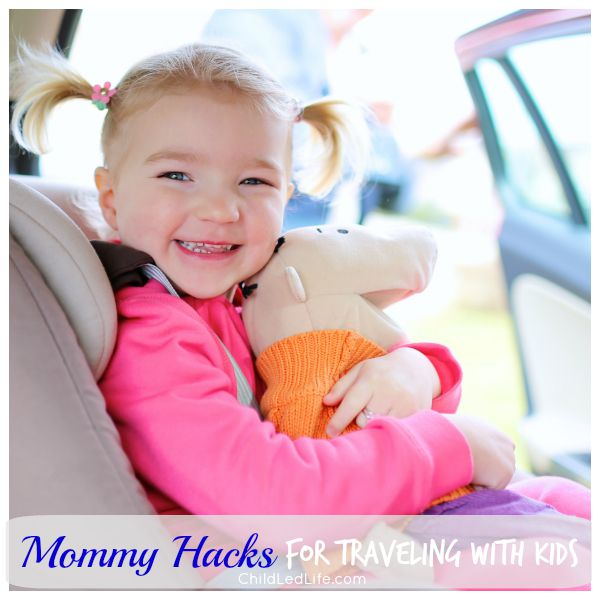 Mommy Hacks for Traveling with Kids