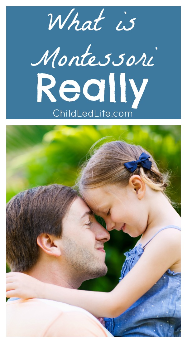 What is Montessori Really on Child Led Life